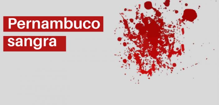 Pernambuco sangra (1)