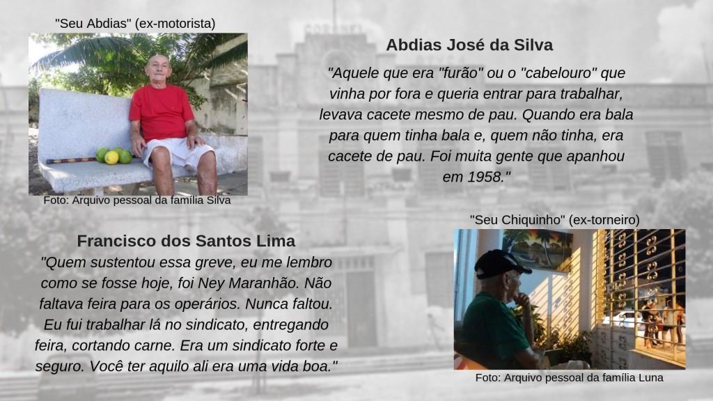 Abdias Silva e Francisco Lima trabalhavam na fábrica da Macaxeira e ainda moram no bairro que nasceu da vila operária